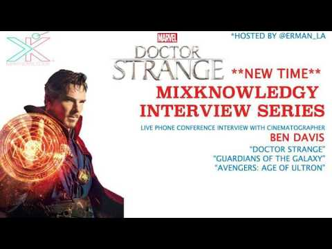 "Interview with ""Doctor Strange"" and ""Guardians of the Galaxy"" Cinematographer Ben Davis"
