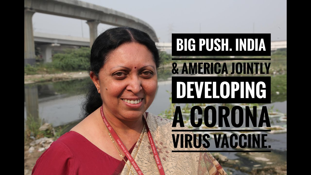 Big-Big Push on Corona Vaccine! India & America to Jointly Do it Renu Swarup, Secy, Dept of Biotech