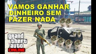 GTA V ONLINE - #19 COMO FICAR RICO SEM GLITCH  E SEM HACK MUITO FÁCIL MAIS UMA DICA!!