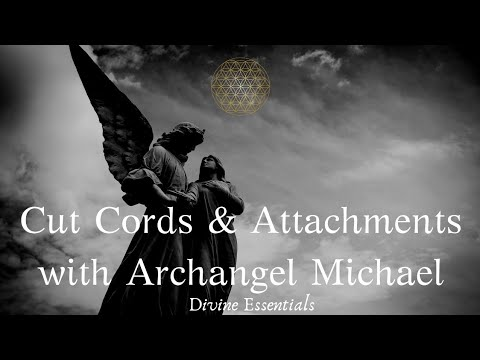 Cord Cutting Attachment Healing w/Archangel Michael & Raphael Guided Meditation