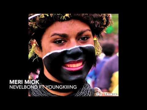 Meri Miok - Nevelbond ft YoungKiiiNG