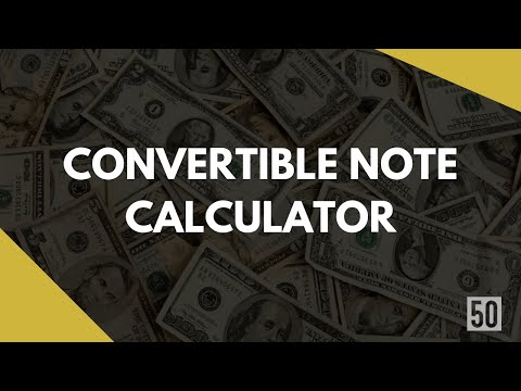 Convertible Note Calculator | 50Folds