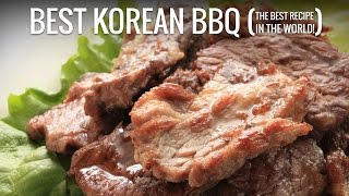 The Best Korean BBQ Recipe - Best Bulgogi Recipe - The Best Recipe in The World