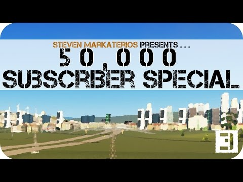 50,000 Subscriber Special - E3 - Cities: Skylines