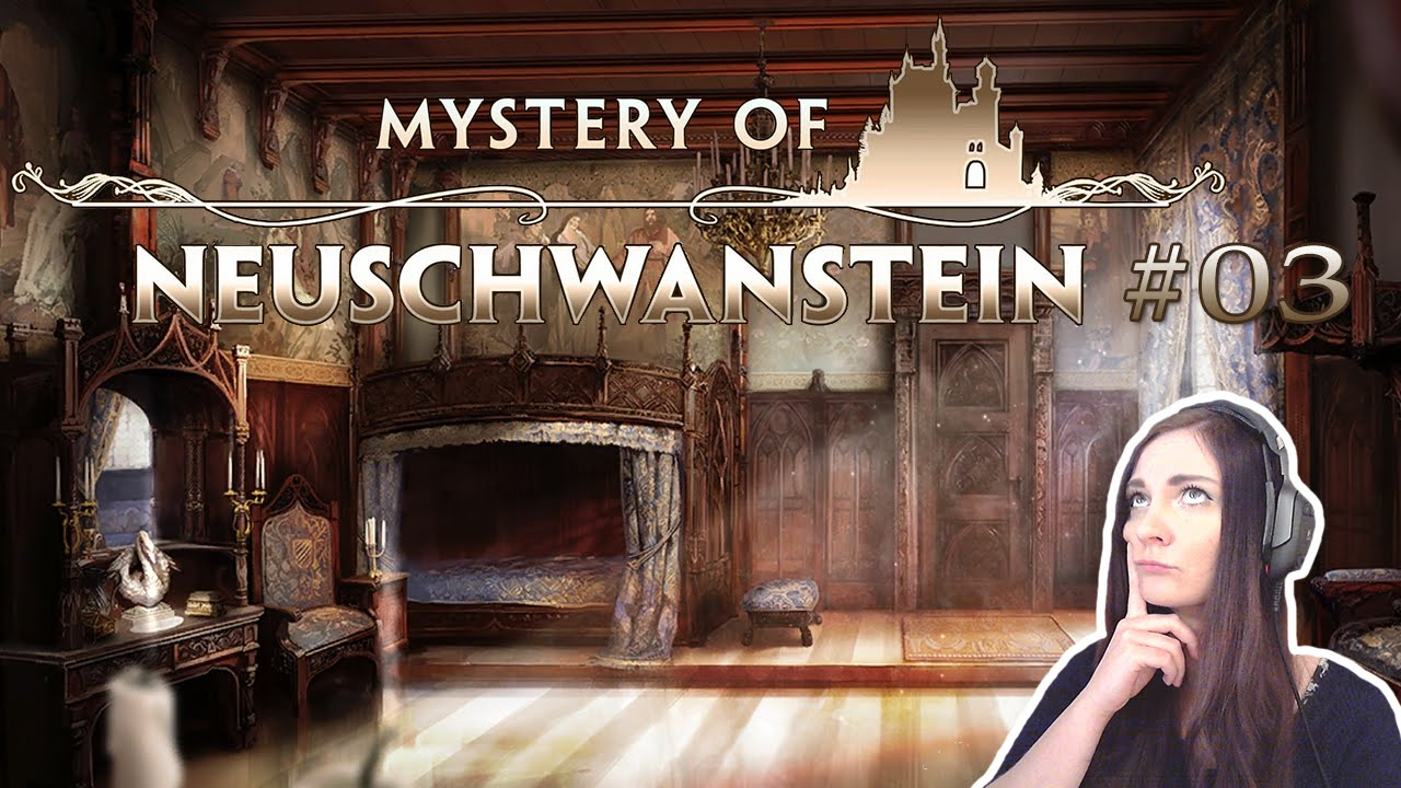 Let's Play Mystery Of Neuschwanstein [FACECAM] #03