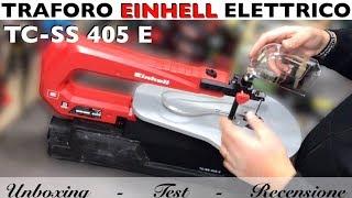 Traforo elettrico oscillante EINHELL TC-SS 405 E. Setup, montaggio e prova. Recensione. Scroll saw