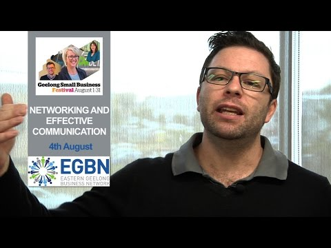Networking and Effective Communication | EGBN | Geelong Small Business Festival