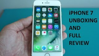 Apple iPhone 7 Unboxing and Full Review