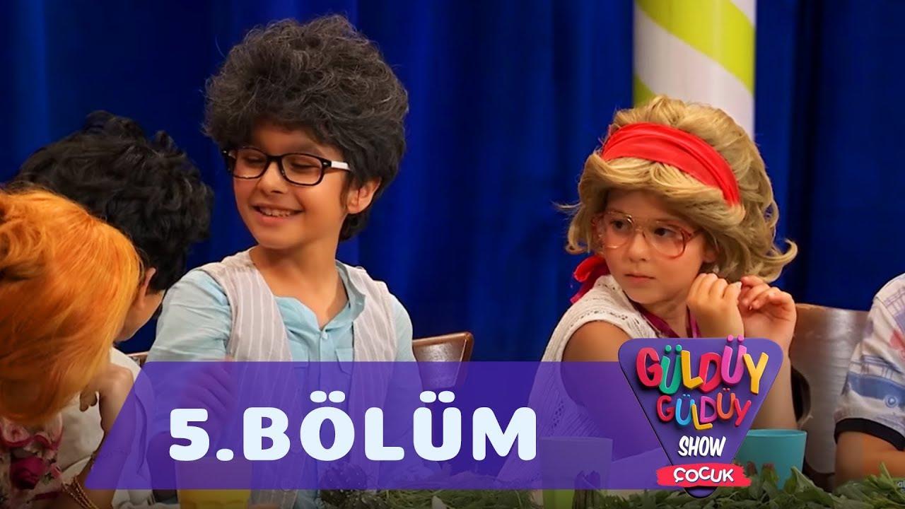 Güldüy Güldüy Show Çocuk 5. Bölüm Tek Parça
