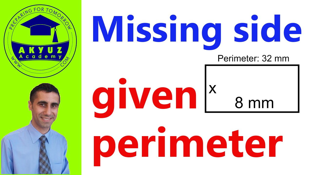 How To Find A Missing Side With A Given Perimeter