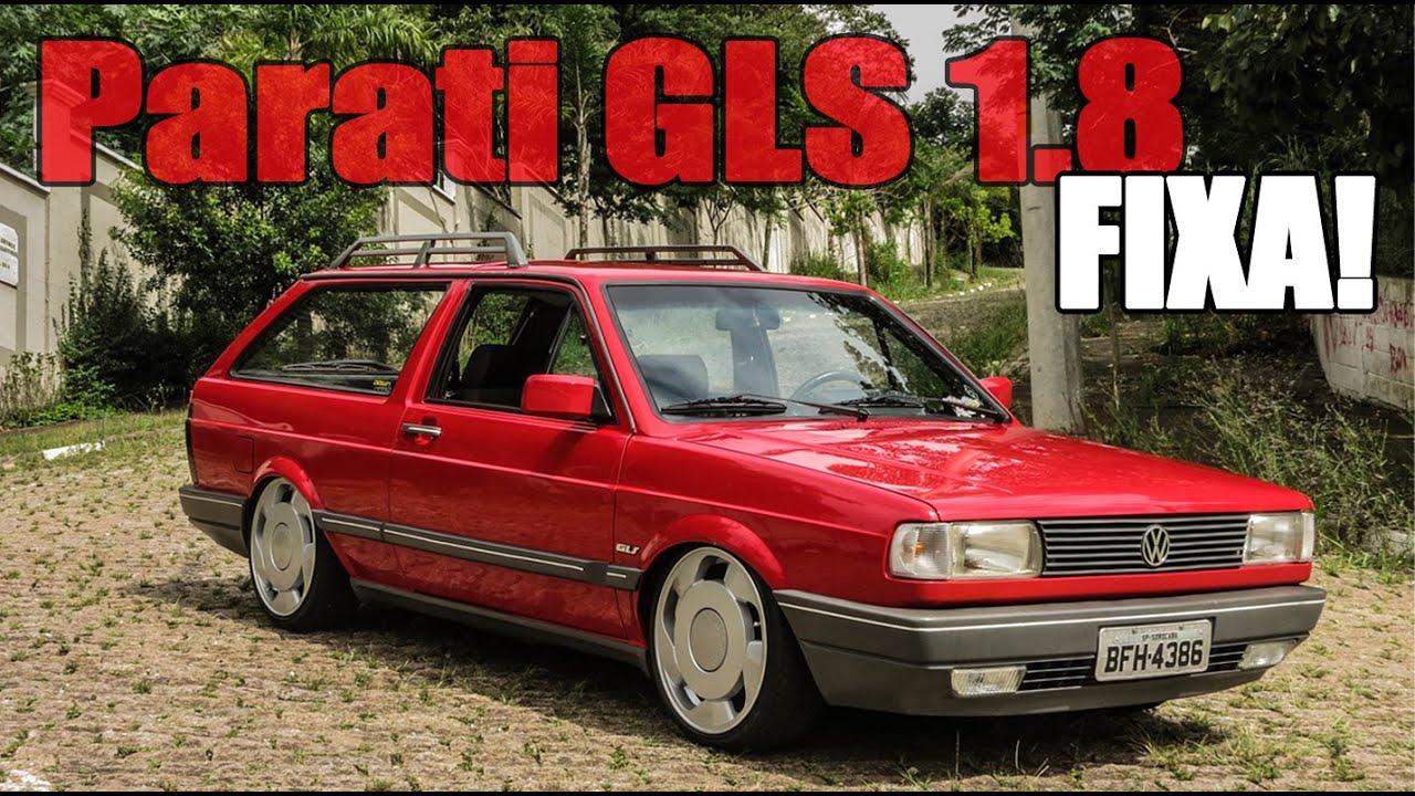 PARATI GLS 1.8 RARIDADE NA FIXA! - YouTube