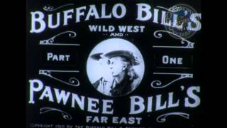 Buffalo Bill's Wild West Show. 1898, 1902, 1910.