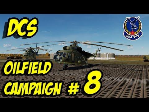 DCS: Oilfield Campaign #8