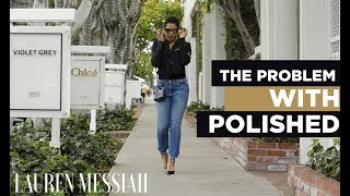 Style Therapy: The Problem with Polished
