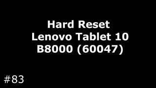 Сброс настроек Lenovo Yoga Tablet B8000-60047 (Hard Reset Lenovo Tablet 10 (60047))(, 2016-09-04T15:35:23.000Z)