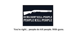 The Arguments of Pro-Gun People - A Dose of Buckley