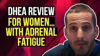 DHEA Review For Women With Adrenal Fatigue
