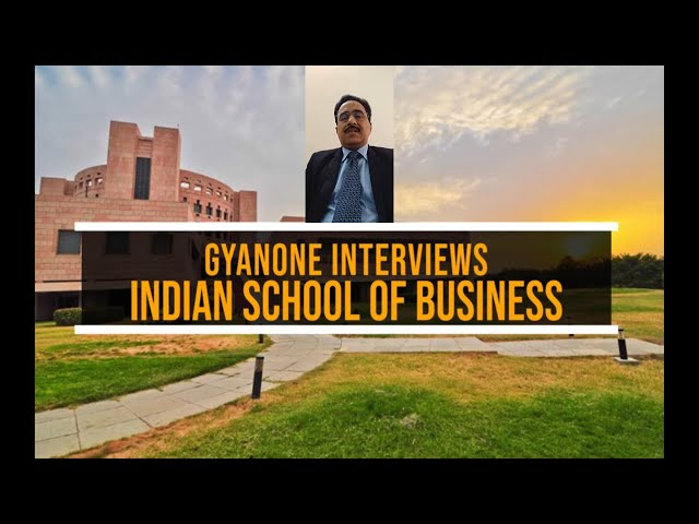 ISB PGP Admissions | GyanOne Interviews ISB Admissions Director