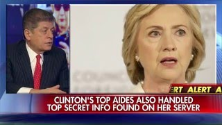 Judge Nap: Hillary Clintons top aides could be indicted.