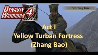 Dynasty Warriors 4 Hyper Mod - Yellow Turban Story   Act I: Yellow Turban Fortress (Zhang Bao)