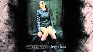 LSD PROJECT - Storm (Remix)