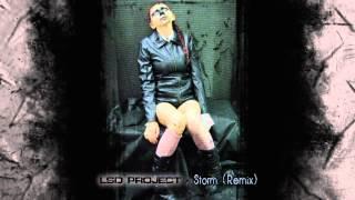 LSD PROJECT - Storm (Remix)