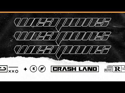Crash Land - Weapons