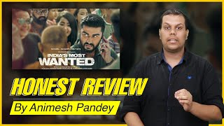 Honest Review : India's Most Wanted