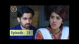 Phir Wohi Dil Episode 24 - Top Pakistani Drama