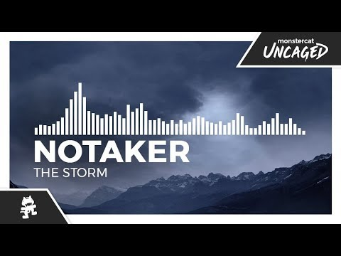 Notaker - The Storm [Monstercat Release]