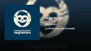 Negramaro - Lo Sai Da Qui (Base Originale)