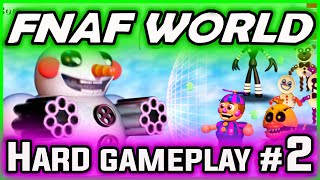FNAF World Gameplay HARD FIXED PARTY Part 2 | BEST PARTY! | FNAF World Walkthrough Part 2