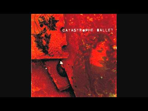 Catastrophe Ballet-Maybe Just Once(Menschenfeind)