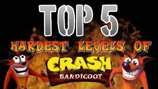 Top 5 Hardest Levels of Crash Bandicoot
