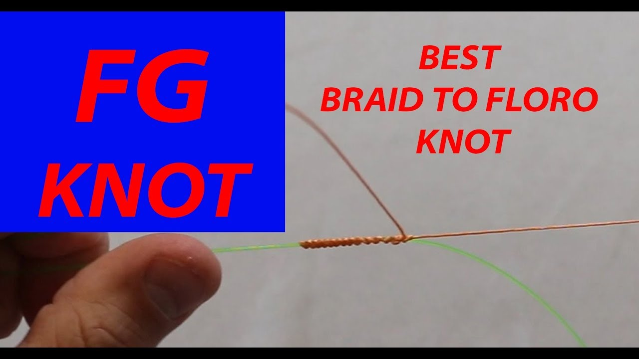 How To Tie The Fg Knot Without Tension Quickest And Simple Youtube