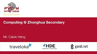 Computing @ Zhonghua Secondary - Education Summit 2018