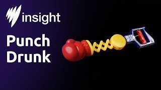 Insight: Punch Drunk