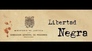 Libertad Negra - Teaser Documental