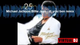 Michael Jackson-Billie Jean- dj yosi ben remix