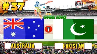 ICC Cricket World Cup 2015 (Gaming Series) - Pool A Match 37 Australia v Pakistan
