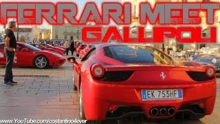 Ferrari meet in Gallipoli: 458 Italia, F430, california and more -Revs-Powerslides-Accelerations