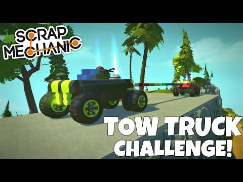 TOW TRUCK CHALLENGE! - Scrap Mechanic Multiplayer Gameplay - EP 191