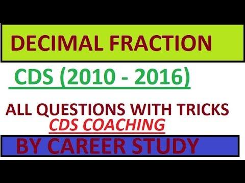 CDS MATH   Decimal fraction TRICK  
