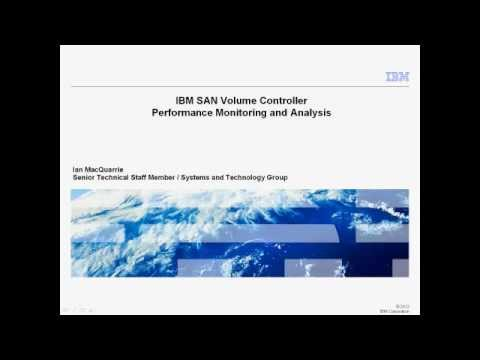 IBM SAN Volume Controller - Performance Monitoring and Analysis