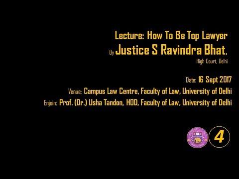 Law Faculty Delhi University Justice S Ravindra Bhat PART 04