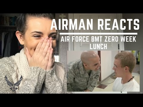 AIRMAN REACTS: AIR FORCE BMT ZERO WEEK LUNCH