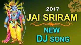 2017 Jai Sriram New Dj Hindi Song || Lord Ram Devotional ||Disco Recording Company