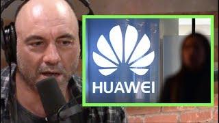 Joe Rogan | Is Huawei Spying for China?