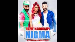 NIGMA PAME KALOKAIRI DJ BARDOPOULOS ANDALOUSE MIX