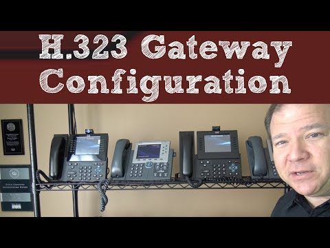 H 323 Gateway Configuration For CCNA, CCNP, And CCIE Collaboration Candidates